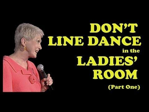 Jeanne Robertson - Don't Line Dance In The Ladies Room