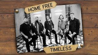 Home Free - Timeless (Official Music Video)