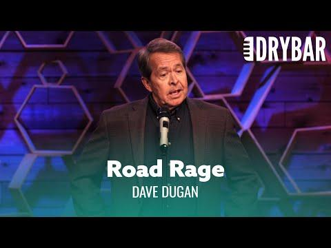 Everybody Has A Little Road Rage Video. Dave Dugan