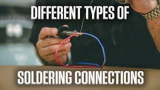 DIY | Different types of Soldering Connections
