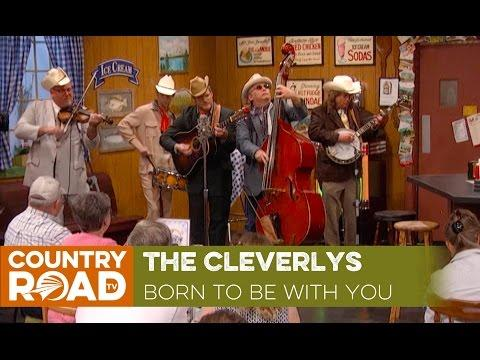 The Cleverlys sing - Born to Be With You - Video