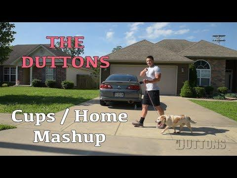 The Duttons - Cups / Home Mashup (Anna Kendrick and Phillip Phillips Cover)
