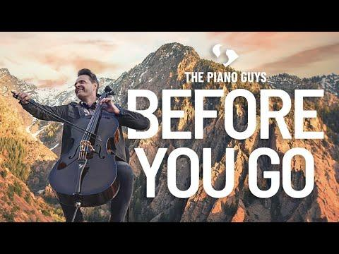 Lewis Capaldi - Before You Go (Piano/Cello Cover) The Piano Guys #Video