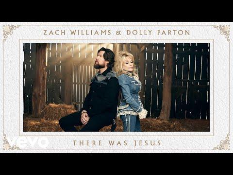 Zach Williams, Dolly Parton - There Was Jesus #Video