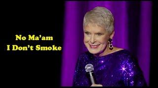 Jeanne Robertson | No Ma'am I Don't Smoke