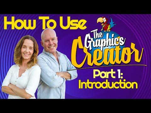 How To Use The Graphics Creator Video - Part 1 - INTRODUCTION