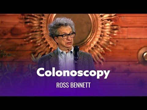 When You Get A Colonoscopy. Ross Bennett