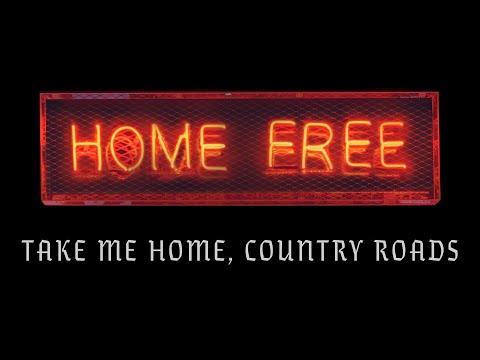 John Denver - Take Me Home Country Roads (Home Free Cover) (Official Music Video)
