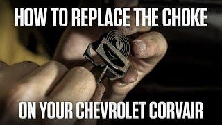 DIY | How to Replace a Choke - Chevy Corvair