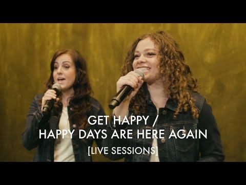 Get Happy Video / Happy Days Are Here Again | BYU Noteworthy [LIVE SESSIONS]