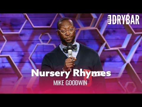 Nursery Rhymes Are Absolutely Ridiculous #Video. Comedian Mike Goodwin