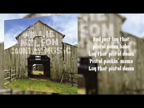 Willie Nelson - Pistol Packin' Mama (Lyric Video)