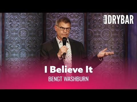 Humans Will Believe Anything They Hear. Bengt Washburn #Video
