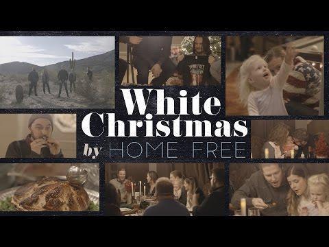 White Christmas - Home Free