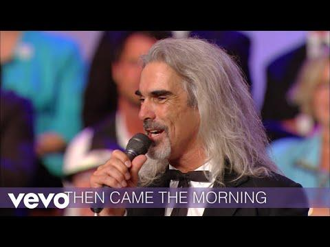 Then Came The Morning (Lyric Video/Live At The Billy Graham Library, Charlotte, NC)