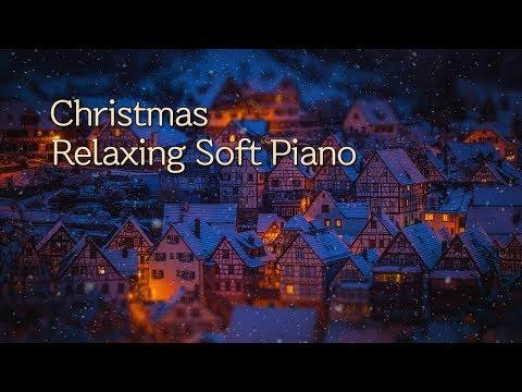 Relaxing Christmas Soft Piano Music Video | Sleep, Calm, Relax, Cafe, Spa Music