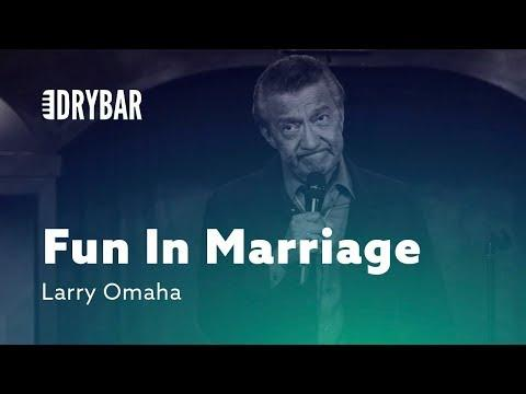 Having Fun In Your Marriage. Comedian Larry Omaha