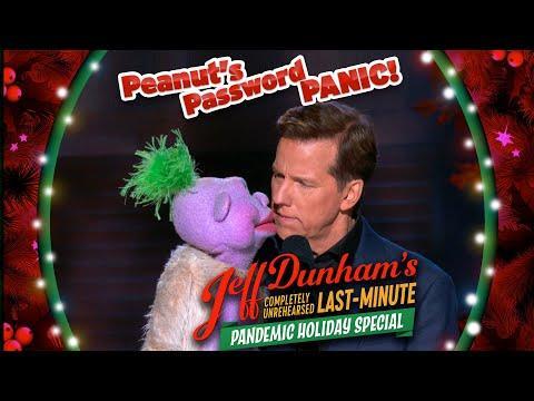 Peanut's Password Panic Video! | JEFF DUNHAM'S Completely Unrehearsed