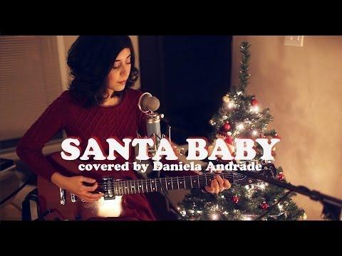 Santa Baby (Cover) By Daniela Andrade