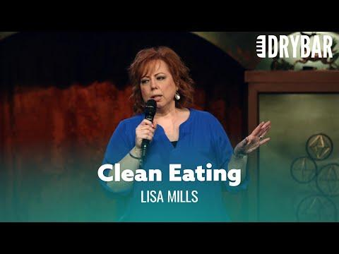 Clean Eating Doesn't Mean What You Think It Means Video. Comedian Lisa Mills