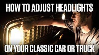DIY | How to Adjust Sealed-Beam Headlights on Your Classic Car or Truck