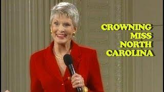 Jeanne Robertson | Crowning Miss North Carolina