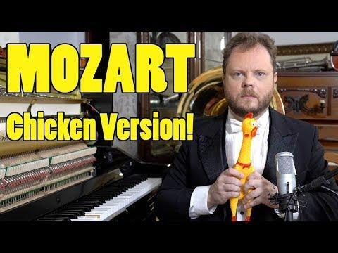Mozart - Eine Kleine Nachtmusik (Chicken Version)