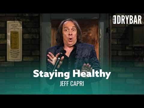 Staying Healthy While Getting Older. Jeff Capri