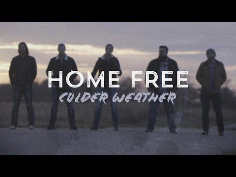 Home Free - Colder Weather - Brown Band Cover