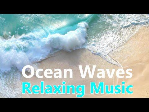 Ocean Waves Calm Relaxing Music