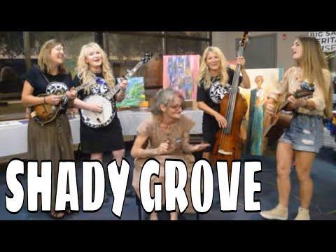 Shady Grove - Coaltown Dixie, Senora May & Spoon Lady #Video