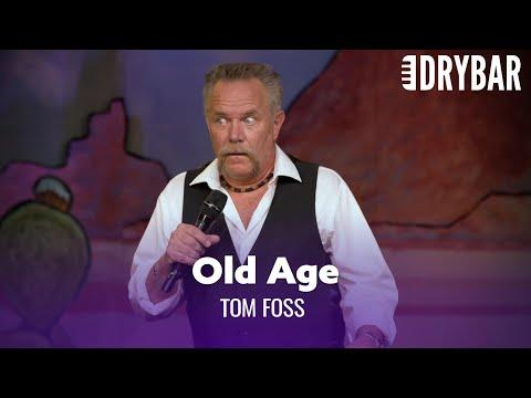 Old Age Sneaks Up On You Video. Comedian Tom Foss