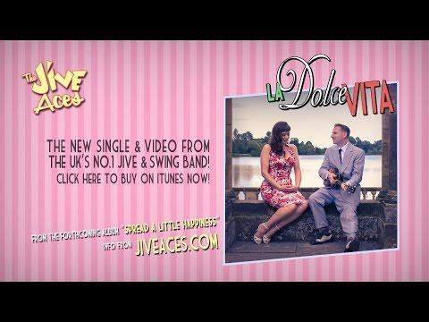 The Jive Aces Present: La Dolce Vita