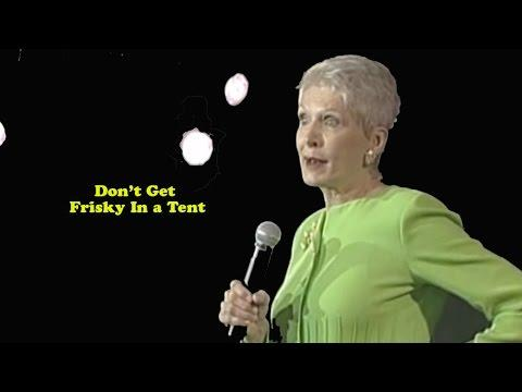 Jeanne Robertson | Don't Get Frisky In A Tent