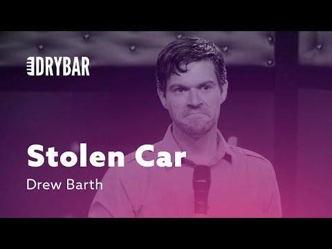 Stolen Car. Comedian Drew Barth