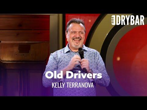 There Is Nothing Worse Than Old Drivers Video. Comedian Kelly Terranova