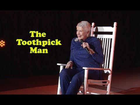 Jeanne Robertson | The Toothpick Man
