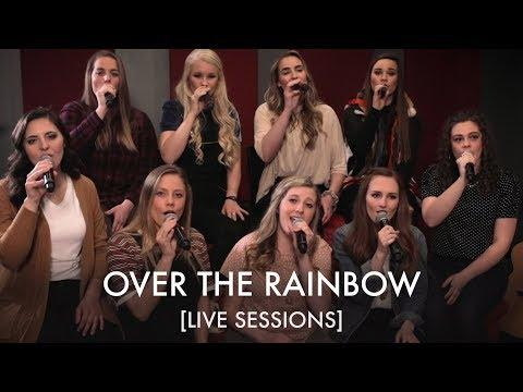 Over the Rainbow | BYU Noteworthy [LIVE SESSIONS]