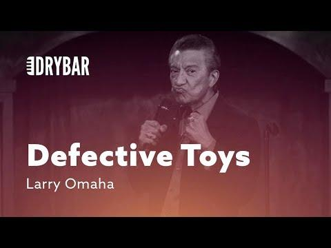 Defective Toys. Comedian Larry Omaha