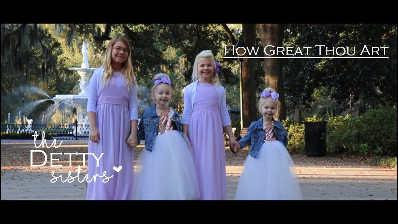 How Great Thou Art -The Detty Sisters & Detty Family Video