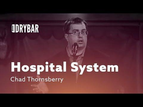 When You Don't Understand The Hospital System. Comedian Chad Thornsberry