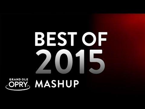 The Opry's Best Of 2015 | Mashup | Opry