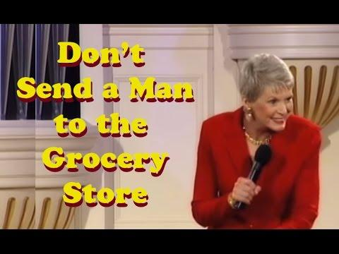 Jeanne Robertson | Don't Send A Man To The Grocery Store