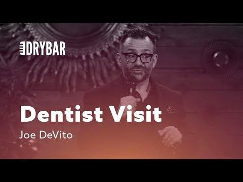 Visiting The Dentist. Comedian Joe DeVito