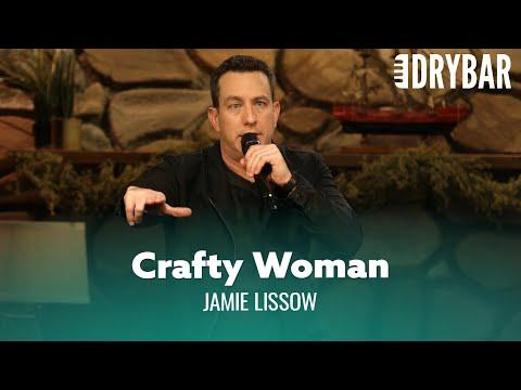 Never Marry A Crafty Woman Video. Comedian Jamie Lissow