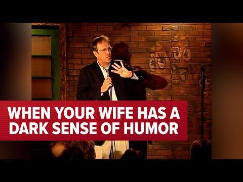 When Your Wife Has A Dark Sense Of Humor | Jeff Allen