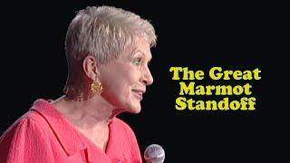 Jeanne Robertson | The Great Marmot Standoff