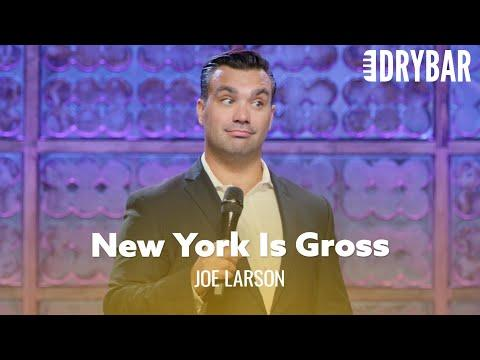 New York Is The Grossest City On Th Planet Video. Comedian Joe Larson