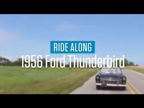 1956 Ford Thunderbird | Ride Along