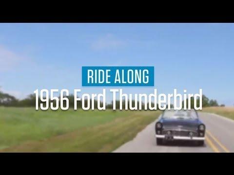 1956 Ford Thunderbird | Ride Along